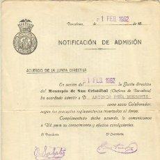 Documentos antiguos: NOTIFICACIÓN DE ADMISIÓN DEL MONTEPIO DE SAN CRISTOBAL BARCELONA 1962. Lote 36526136