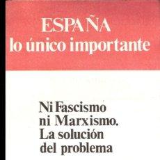 Documentos antiguos: ALIANZA POPULAR. AP. ESPAÑA LO ÚNICO IMPORTANTE. ELECCIONES GENERALES 1977. OCTAVILLA.. Lote 36694216