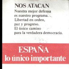 Documentos antiguos: ALIANZA POPULAR. AP. ESPAÑA LO ÚNICO IMPORTANTE. ELECCIONES GENERALES 1977. OCTAVILLA.. Lote 36694289
