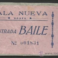 Documentos antiguos: SALA NUEVA SOSES - ENTRADA BAILE - PEGADA - (V-142). Lote 36769337