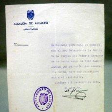 Documentos antiguos: DOCUMENTO ALCALDIA,. AYUNTAMIENTO ALCACER. DELEGADO XIX CENTENARIO VENIDA VIRGEN DEL PILAR. 1940. Lote 37136502