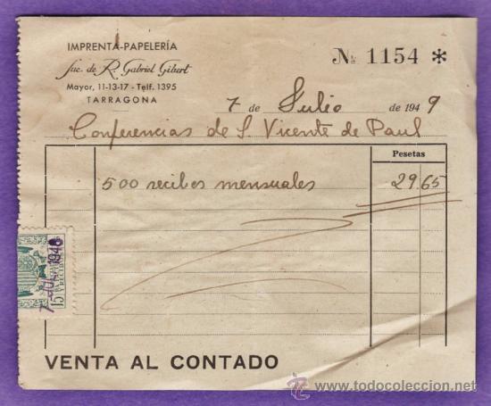 ALBARANES - IMPRENTA SUC. R. GABRIEL GIBERT / CONF. S.VICENTE PAUL - TARRAGONA / TGN -AÑO 1949 - JEM (Coleccionismo - Documentos - Otros documentos)