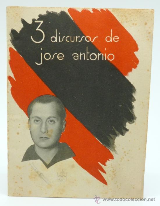 EJEMPLAR 3 DISCURSO DE JOSÉ ANTONIO PRIMO. (Coleccionismo - Documentos - Otros documentos)