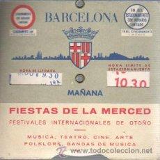 Documentos antiguos: RELOJ DE ESTACIONAMIENTO FIESTAS DE LA MERCED AYUNTAMIENTO DE BARCELONA AÑOS 60 APROXMTE. Lote 37322960