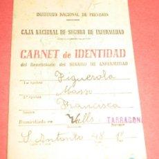 Documentos antiguos: CAJA NACIONAL SEGURO ENFERMEDAD - CARNET IDENTIDAD - VALLS (TARRAGONA) AÑO 1945. Lote 37599360