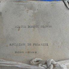Documentos antiguos: FELANITX. MALLORCA. BALEARES. NOTAS BREVES DE LOS APELLIDOS DE FELANITX. MIGUEL BORDOY OLIVER.. Lote 37621789