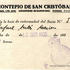 Documentos antiguos: BAJA DE ENFERMEDAD DEL MONTEPIO DE SAN CRISTOBAL BARCELONA. Lote 37686944