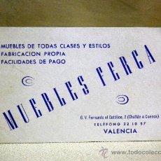 Documentos antiguos: TARJETA DE VISITA PUBLICITARIA, MUEBLES FERCA. VALENCIA. Lote 37777959