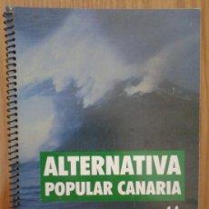 Documentos antiguos: PROGRAMA DE 2006 DEL PARTIDO POLÍTICO CANARIO ALTERNATIVA POPULAR CANARIAS A COLOR - CANARIAS . Lote 37836566