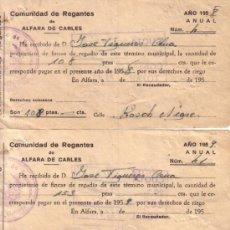 Documentos antiguos: ALFARA DE CARLES (TARRAGONA) - 3 RECIBOS COMUNIDAD REGANTES 1958-1959. Lote 38298256