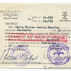 Documentos antiguos: CERTIFICADO DE SERVICIO SOCIAL DE LA SECCIÓN FEMENINA DE FALANGE DE SANTANDER. AÑOS 50. Lote 38667657