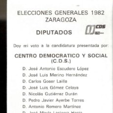 Centro Democrático y Social ( CDS ). Elecciones 1982. Diputados Zaragoza. Papeleta electoral.