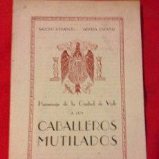 Documents Anciens: ANTIGUO PROGRAMA DEL 1941 HOMENAJE A LOS CABALLEROS MUTILADOS - VICH - BARCELONA. Lote 38701133