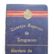 Documentos antiguos: CARTERA DE IDENTIDAD. CONSEJO SUPERIOR DE EMIGRACIÓN. APROX 1925. Lote 38907058