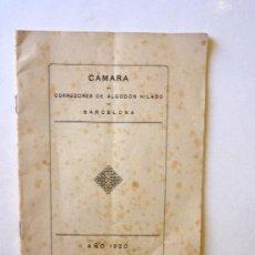 Documentos antiguos: MEMORIA ANUAL CAMARA DE CORREDORES ALGODON HILADO BARCELONA, 1920. Lote 39251820