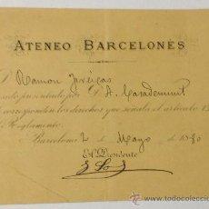 Documentos antiguos: ATENEO BARCELONÉS. 2 DE MAYO DE 1880. FIRMA DEL PRESIDENTE JOAN SOL I ORTEGA. . Lote 39484919