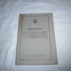 Documentos antiguos: INDUSTRIAS DEL VIDRIO ESTATUTOS REGLAMENTARIOS DEL MONTEPIO NACIONAL DE PREVISION SOCIAL 1947. Lote 39779178