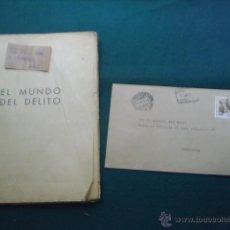 Documentos antiguos: EL MUNDO DEL DELITO -COMO TRABAJA LA POLICIA ESPAÑOLA-POR VICENTE REGUENGO Y ELOY DE LA PEÑA - 1939. Lote 40163804