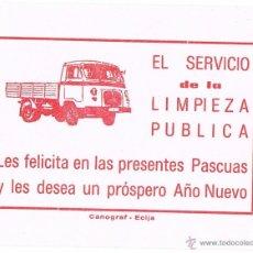 Documentos antiguos: TARJETA AÑOS 80 AGUINALDO SERVICIO DE LIMPIEZA PÚBLICA AYUNTAMIENTO ÉCIJA. Lote 39809181