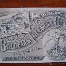 Documentos antiguos: TARJETA DE VISITA - FABRICA DE SEDERIAS BALCELLS IGLESIS Y CIA. - 1898 - BARCELONA Y MANRESA. Lote 39900930