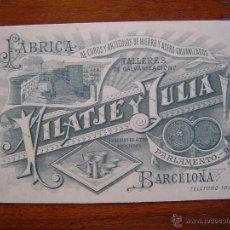 Documentos antiguos: TARJETA DE VISITA - FABRICA DE CUBOS Y ARTICULOS DE HIERRO Y ACERO VILATJE Y JULIA - 1896 BARCELONA. Lote 39901174