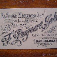 Documentos antiguos: TARJETA DE VISITA - EL SIGLO MODERNO DE F. PUIGVERT SALA -GRAN BAZAR DE SASTRERIA - 1891 - BARCELONA. Lote 39901382