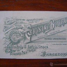 Documentos antiguos: TARJETA DE VISITA - OFICINA DE PATENTES DE INVENCION Y MARCAS DE GERONIMO BOLIBAR - 1900 - BARCELONA. Lote 39901487