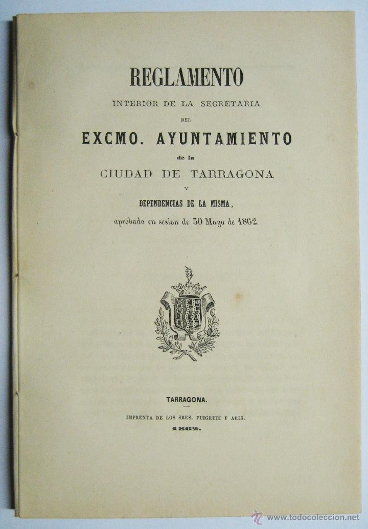 TARRAGONA 1862, REGLAMENTO SECRETARIA AYUNTAMIENTO (Coleccionismo - Documentos - Otros documentos)