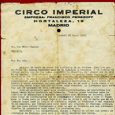 Documentos antiguos: CARTA DIRECTOR CIRCO , CIRCO IMPERIAL , 1940 , ORIGINAL. Lote 40239773