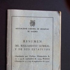 Documentos antiguos: RESUMEN REGLAMENTO Y ESTATUTOS / MUTUALIDAD LABORAL DE QUIMICAS DE MADRID / AÑO 1955. Lote 40340803