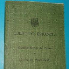 Documentos antiguos: CARTILLA MILITAR DE TROPA Y LIBRETA DE MOVILIZACIÓN EJERCITO ESPAÑOL. Lote 40403064