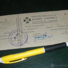 Documentos antiguos: JUVENTUD MASCULINA DE ACCION CATOLICA, CAZORLA. CUOTA AÑOS 40.. Lote 40469214
