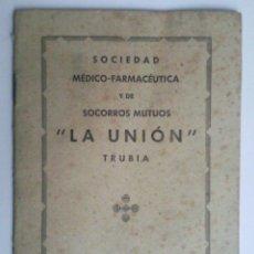 Documentos antiguos: SOCIEDAD MEDICO-FARMACEUTICA Y DE SOCORROS MUTUOS, LA UNION, TRUBIA, 1943. Lote 41388313