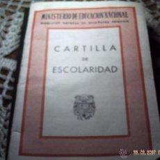 Documentos antiguos: CARTILLA DE ESCOLARIDAD. FRANCO AÑOS 1954 Y 1955. MINISTERIO DE EDUCACION NACIONAL.. Lote 41498697