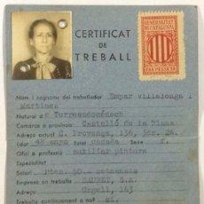 Documentos antiguos: CERTIFICAT DE TREBALL. OFICI: AUXILIAR PINTORA. EMPRESA: SAURET. 1938. GUERRA CIVIL.. Lote 56693472