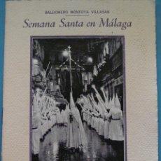 Documentos antiguos: DOCUMENTO RELIGIOSO. SEMANA SANTA DE MÁLAGA AÑO 1948. ARTÍCULOS PERIODÍSTICOS. CON IMÁGENES. Lote 172763147