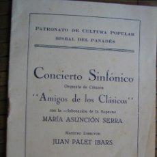 Documentos antiguos: BISBAL DEL PENEDES PANADES PATRONATO DE CULTURA CONCIERTO SINFONICO 1945 SALON RECREATIVO. Lote 41743728