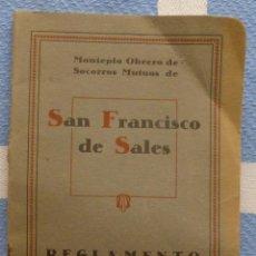 Documentos antiguos: REGLAMENTO MONTEPIO OBRERO DE SOCORROS MUTUOS DE S. FRANCISCO . Lote 42906480