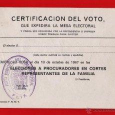 Documentos antiguos: CERTIFICACION DEL VOTO - ELECCIONES PROCURADORES CORTES REPRESENTANTES FAMILIA - FLIX - AÑO 1967. Lote 43107345