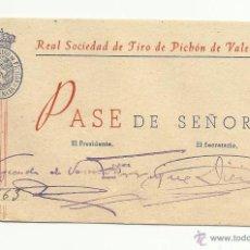 Documentos antiguos: PASE DE SEÑORA DE LA REAL SOCIEDAD DE TIRO DE PICHON DE VALENCIA 12,5 X 7,5 CM.. Lote 43251845