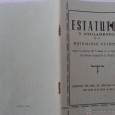 Documentos antiguos: ESTATUTOS Y REGLAMENTO MUTUALIDAD PATRONAL AÑO 1958. Lote 43270672