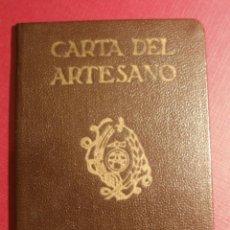 Documentos antiguos: CARTA DEL ARTESANO - CARNET PROFESIONAL - 1948 - ARTESANO MIXTO MADERA -. Lote 43300237