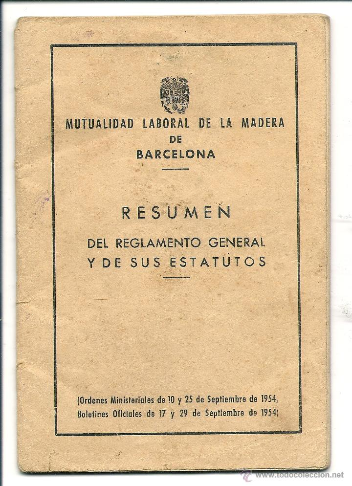 Documentos antiguos: MUTUALIDAD LABORAL DE LA MADERA REGLAMENTOS Y ESTATUTOS 1954 - Foto 1 - 43504350