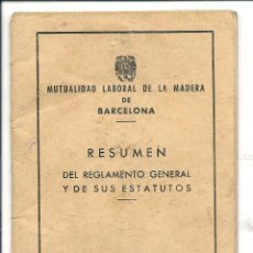Documentos antiguos: MUTUALIDAD LABORAL DE LA MADERA REGLAMENTOS Y ESTATUTOS 1954. Lote 43504350