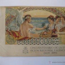 Documentos antiguos: CINCUENTENARIO DE LA EXPOSICIÓN REGIONAL VALENCIANA 1909-1959.. Lote 43561469