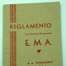 Documentos antiguos: REGLAMENTO EMA ESPECIALISTAS MÉDICOS AGRUPADOS SOCIEDAD COOPERATIVA IMP MODERNA MADRID. Lote 43622074