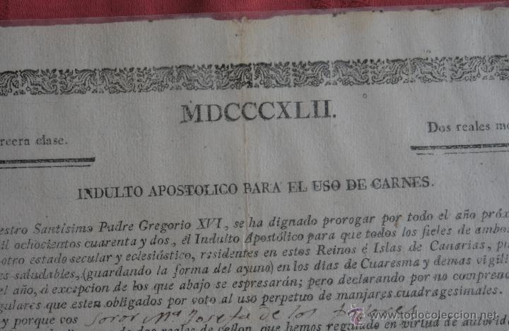 Documentos antiguos: INDULTO APOSTOLICO PARA EL USO DE CARNES 1842 - Foto 4 - 43831490