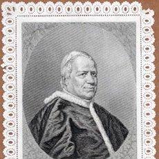 Documentos antiguos: ESTAMPA RELIGIOSA DE PIO IX, PROPAGANDA CATÓLICA, GRAVADO DE UNA FOTOGRAFIA DE 1869. Lote 43831573