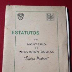 Documentos antiguos: SEGUROS. ESTATUTOS MONTEPIO PREVISION SOCIAL DIVINA PASTORA, VALENCIA 1962. Lote 43885858