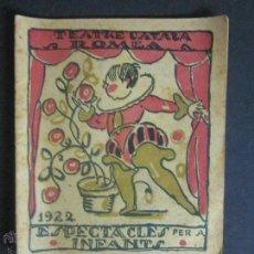 Documentos antiguos: TEATRE CATALA ROMEA- ESPECTACLES PER INFANTS- ANY 1922- DIBUIXOS BIA- TIP. VALLS- (V-904). Lote 44008827